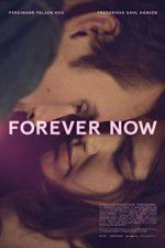Forever Now 123moviess.online