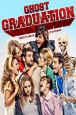Panoorin Ghost Graduation 123movies