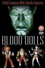 Blood Dolls 123movies.online
