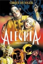 Cirque du Soleil Alegria 123movies