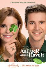 Féach As Luck Would Have It 123movies