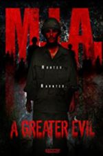 M.I.A. A Greater Evil 123movies