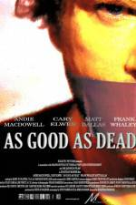 As Good as Dead 123movies