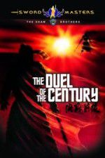 Duel of the Century 123movies