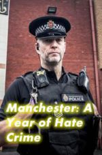 Manchester: A Year of Hate Crime 123movies.online