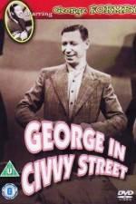George in Civvy Street 123movies
