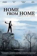 Home from Home Chronicle of a Vision 123movies