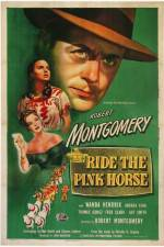 Ride the Pink Horse 123movies