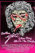 Another Yeti a Love Story: Life on the Streets 123movies