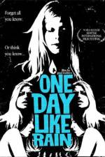 One Day Like Rain 123movies