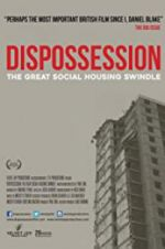 Dispossession: The Great Social Housing Swindle 123moviess.online