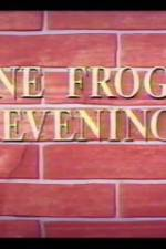 One Froggy Evening 123movies