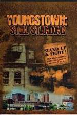 Youngstown: Still Standing 123movies