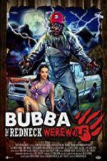Bubba the Redneck Werewolf 123movies