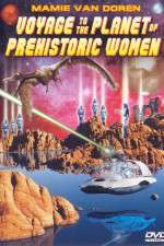 Voyage to the Planet of Prehistoric Women 123moviess.online