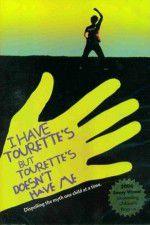 I Have Tourettes But Tourettes Doesnt Have Me 123movies