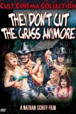 They Don\'t Cut the Grass Anymore 123movies