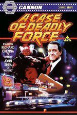 A Case of Deadly Force 123moviess.online