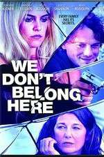 We Dont Belong Here 123movies