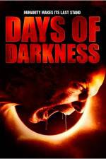 Kyk Days of Darkness 123movies
