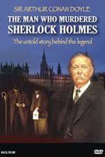 The Man Who Murdered Sherlock Holmes 123movies
