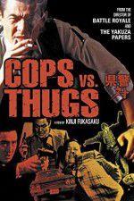 Cops vs Thugs 123movies