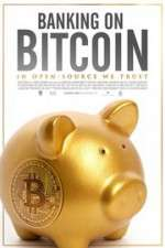 Watch Banking on Bitcoin 123movies
