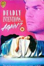 Deadly Intentions... Again? 123movies