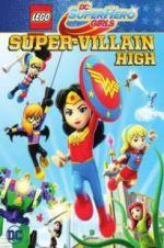 Lego DC Super Hero Girls: Super-Villain High 123movies
