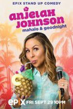 Anjelah Johnson Mahalo & Good Night 123movies