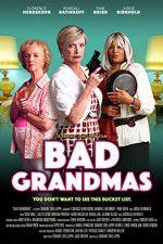 Bad Grandmas 123moviess.online