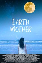 Oglądaj Earth Mother 123movies