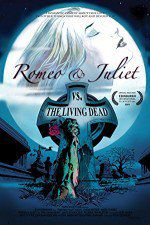 Romeo & Juliet vs. The Living Dead 123moviess.online