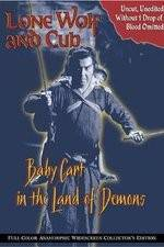 Lone Wolf and Cub: Baby Cart in the Land of Demons 123movies