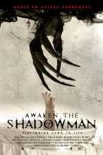 Awaken the Shadowman 123movies