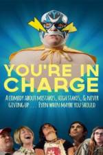 Дивитися You're in Charge 123movies