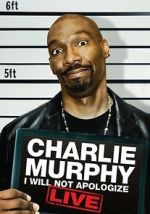 Дивитися Charlie Murphy: I Will Not Apologize 123movies