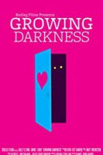 Growing Darkness 123moviess.online