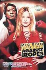 Against the Ropes 123movies.online