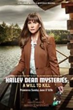 Hailey Dean Mystery: A Will to Kill 123movies.online