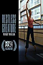 Restless Creature Wendy Whelan 123movies