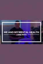 Me and My Mental Health 123moviess.online