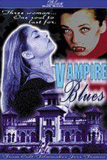 Vampire Blues 123movies