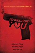 I\'d Kill for You 123moviess.online