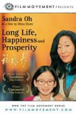 Long Life, Happiness & Prosperity 123movies