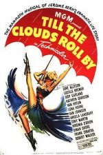 കാണുക Till the Clouds Roll By 123movies