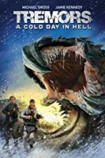 Tremors: A Cold Day in Hell 123movies