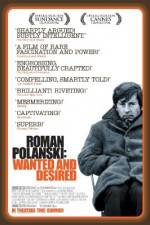 Roman Polanski: Wanted and Desired 123movies