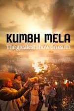 Kumbh Mela: The Greatest Show on Earth 123movies