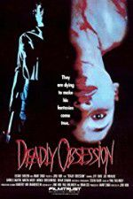 Deadly Obsession 123movies